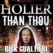 Holier Than Thou (The Tome of Bill) | [Rick Gualtieri]