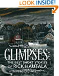 Glimpses: The Best Short Stories of R...