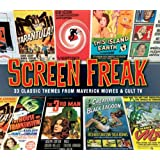 Screen Freak - 33 Classic Themes From Maverick Movies & Cult Tvby Various Artists
