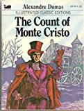 The Count of Monte Cristo (Illustrated Classic Edition)