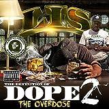 Ampichino Presents: The Definition of Dope 2 (The Overdose) [Explicit]