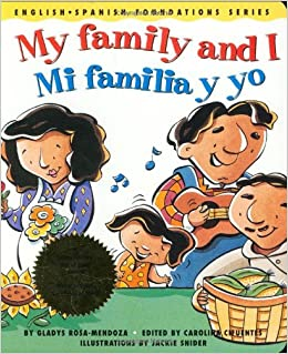 My family and I / Mi familia y yo (English and Spanish Foundations