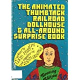 The animated thumbtack railroad dollhouse & all-around surprise book, evening edition