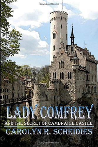 Lady Comfrey & The Secret of Cambraige Castle