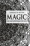 Magic: Une m�taphysique du lien