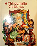img - for A Thingumajig Christmas book / textbook / text book
