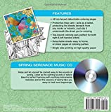 ADULT COLORING BOOK: Spring Serenade Stress Relieving Designs Includes Bonus Relaxation CD: Color With Music