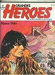 Grandes Heroes numero 03: Marco Polo...