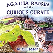 Agatha Raisin: The Curious Curate: The Curious Curate & The Buried Treasure | M. C. Beaton