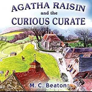 Agatha Raisin: The Curious Curate & The Buried Treasure Hörbuch