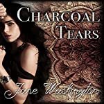 Charcoal Tears: Seraph Black, Book 1 | Jane Washington