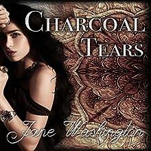 Charcoal Tears: Seraph Black, Book 1 | Livre audio Auteur(s) : Jane Washington Narrateur(s) : Laurel Schroeder