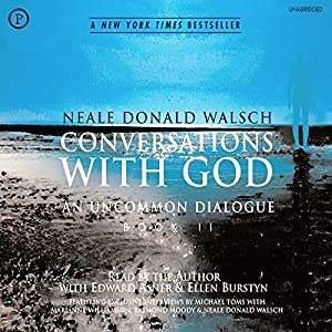 Conversations with God: An Uncommon Dialogue, Book 2 Audiobook