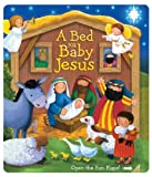 img - for A Bed for Baby Jesus (Boardbooks - Board Book) book / textbook / text book