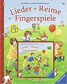 Lieder, Reime, Fingerspiele (mit CD) (German) Hardcover – February 1
