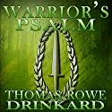 Warrior's Psalm Audiobook by Thomas Drinkard Narrated by Shawn Hughes
