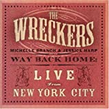 echange, troc The Wreckers - Way Back Home:Live From Ny City