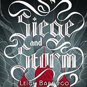 Siege and Storm | [Leigh Bardugo]