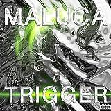Trigger [Explicit]