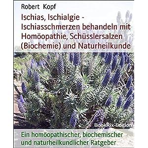 Ischias, Ischialgie - Ischiasschmerzen behandeln mit Homöopathie, Schüsslersalzen (Bioch