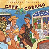 Putumayo Presents Cafe Cubano