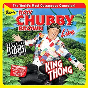 King Thong | [Roy Chubby Brown]