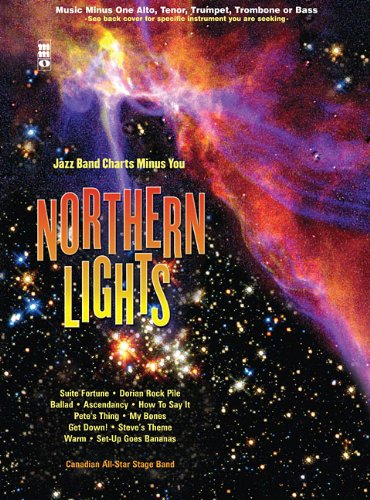 Music Minus One Trumpet: Northern Lights (Canadian All-Star Stage/Jazz Band; Sheet Music and 2-CD Set) (Music Minus One (Numbered))