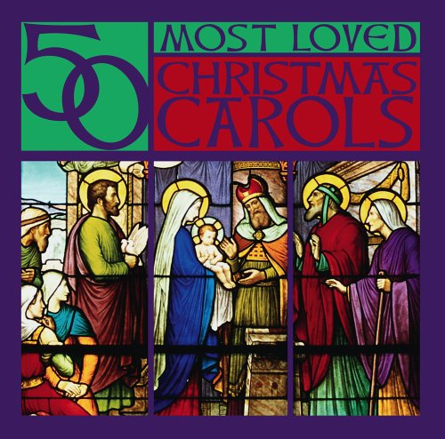50 Most Loved Christmas Carols by Various Artists