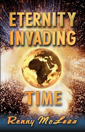 Eternity Invading Time, by Renny McLean