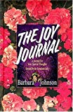The Joy Journal (0849952727) by Johnson, Barbara