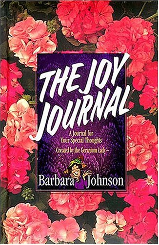 The Joy Journal, Barbara Johnson