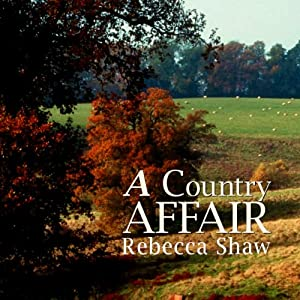A Country Affair | [Rebecca Shaw]