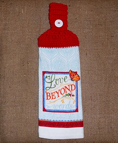 Love Beyond Words Double Sided Hanging Kitchen Towel With A Red Crocheted Top (Refrigerator Dishes compare prices)