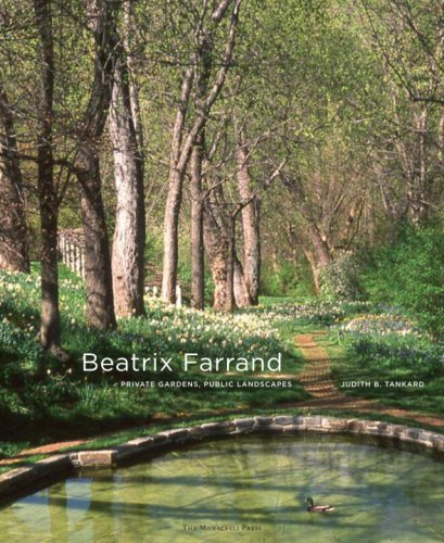 Beatrix Farrand: Private Gardens, Public Landscapes