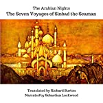 The Arabian Nights: The Seven Voyages of Sinbad the Seaman | Sir Richard F. Burton