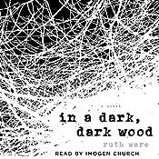 In a Dark, Dark Wood | [Ruth Ware]