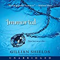 Immortal Audiobook by Gillian Shields Narrated by Emily Durante
