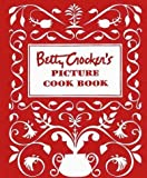 img - for Betty Crocker's Picture Cookbook: The Original 1950 Classic (Betty Crocker) Betty Crocker's Picture book / textbook / text book