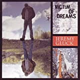 Jeremy Gluck Victim of Dreams