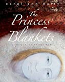 The Princess' Blankets (1848771614) by Duffy, Carol Ann