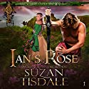 Ian's Rose: The Mackintoshes and McLarens, Book 1 Audiobook by Suzan Tisdale Narrated by Brad Wills