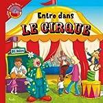 Entre dans le livre : Le cirque