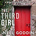 The Third Girl: Molly Sutton Mysteries, Book 1 Audiobook by Nell Goddin Narrated by Becket Royce