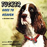 Tucker Goes to Heaven