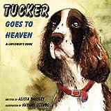 Tucker Goes to Heaven