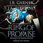 Ring of Promise: A LitRPG novel: Elements of Wrath Online, Book 1 Hörbuch von J.A. Cipriano, J.B. Garner Gesprochen von: Joe Hempel
