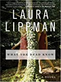 What the Dead Know LP (0061259322) by Lippman, Laura