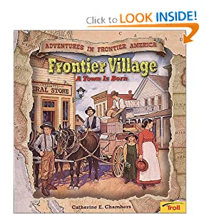Frontier Village - Pbk (New Cover) (Adventures in Frontier America) Andy Chambers