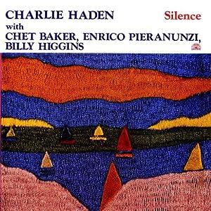 Charlie Haden - 癮 - 时光忽快忽慢,我们边笑边哭!