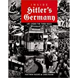 Inside Hitler's Germany: Life under Third Reichby Matthew Hughes